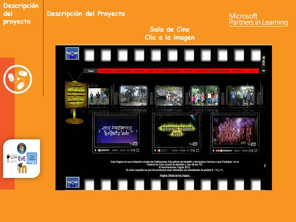 Descripción del proyecto Descripción del Proyecto Sala de Cine Clic a la imagen