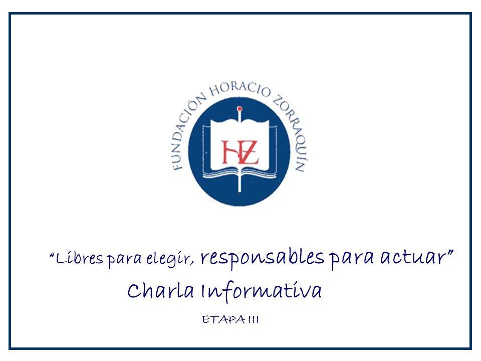 Charla Informativa Libres para elegir, responsables para actuar ETAPA III