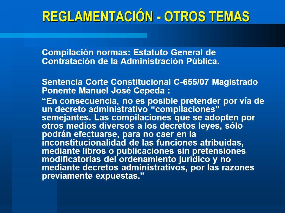 REGLAMENTACIÓN - OTROS TEMAS Compilación normas: Estatuto General de Contratación de la Administración Pública. Sentencia Corte Constitucional C-655/0