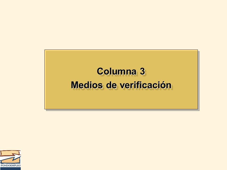 Columna 3 Medios de verificación Columna 3 Medios de verificación