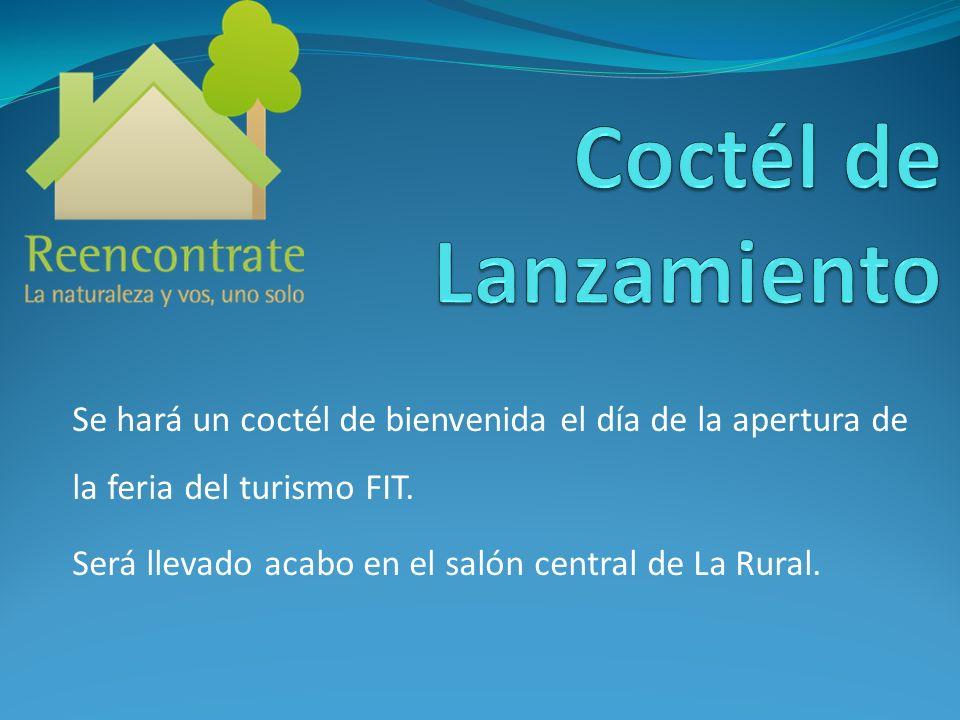 Se hará un coctél de bienvenida el día de la apertura de la feria del turismo FIT. Será llevado acabo en el salón central de La Rural.