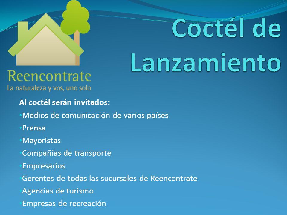 Al coctél serán invitados: Medios de comunicación de varios países Prensa Mayoristas Compañías de transporte Empresarios Gerentes de todas las sucursa