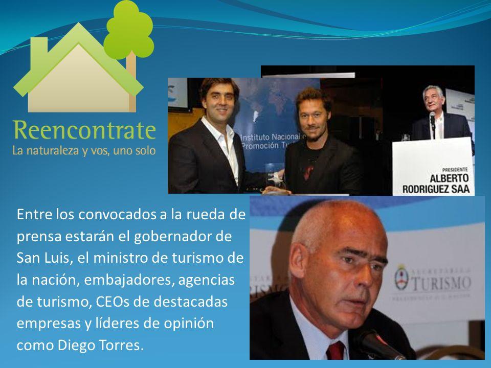 Entre los convocados a la rueda de prensa estarán el gobernador de San Luis, el ministro de turismo de la nación, embajadores, agencias de turismo, CE