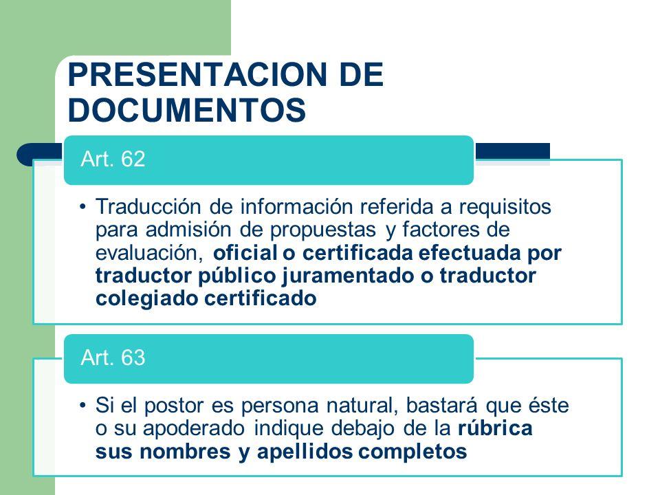 PRESENTACION DE DOCUMENTOS Traducción de información referida a requisitos para admisión de propuestas y factores de evaluación, oficial o certificada