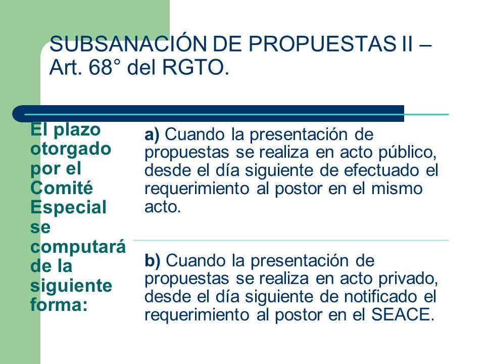 El plazo otorgado por el Comité Especial se computará de la siguiente forma: a) Cuando la presentación de propuestas se realiza en acto público, desde