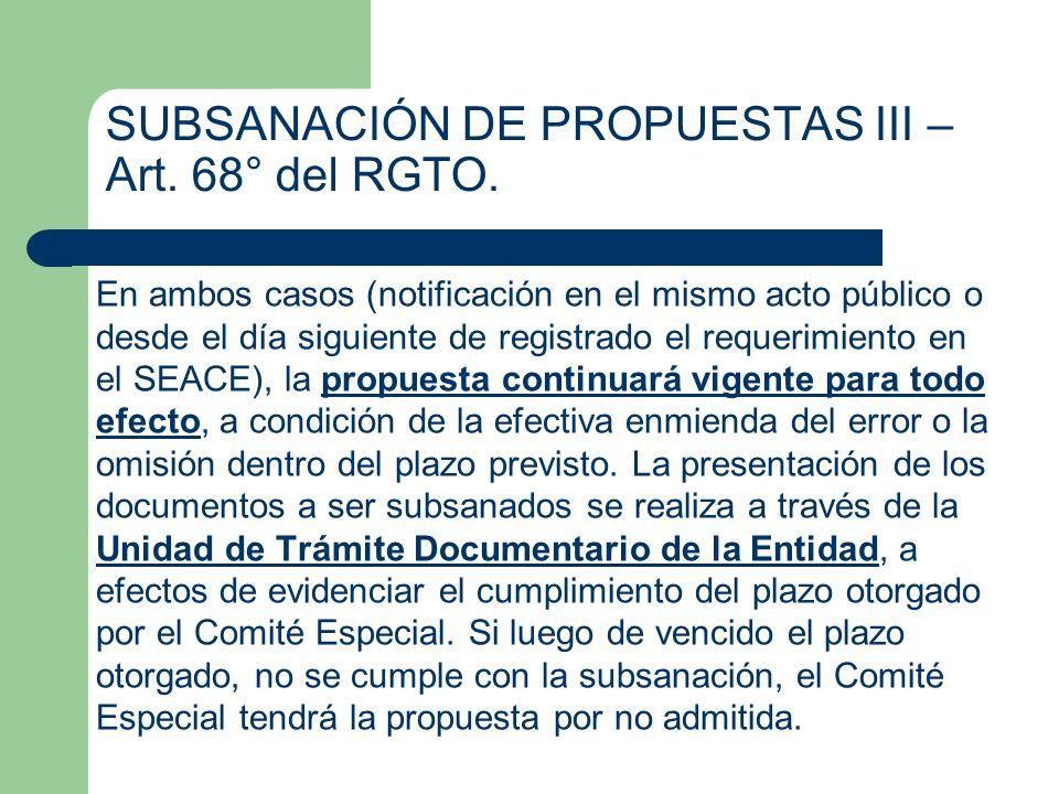 SUBSANACIÓN DE PROPUESTAS III – Art. 68° del RGTO. En ambos casos (notificación en el mismo acto público o desde el día siguiente de registrado el req