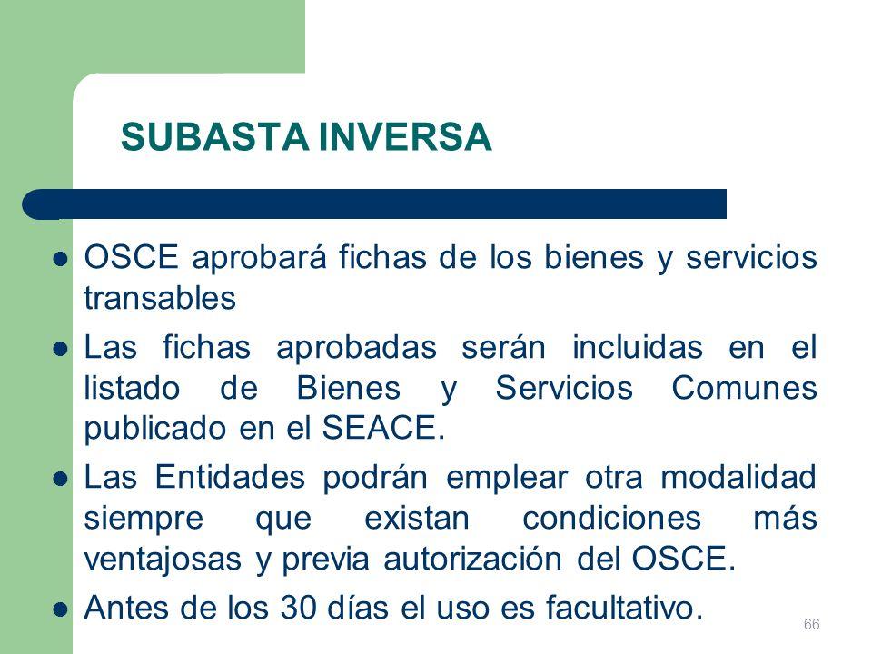 SUBASTA INVERSA OSCE aprobará fichas de los bienes y servicios transables Las fichas aprobadas serán incluidas en el listado de Bienes y Servicios Com