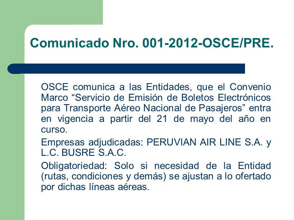 Comunicado Nro. 001-2012-OSCE/PRE. OSCE comunica a las Entidades, que el Convenio Marco Servicio de Emisión de Boletos Electrónicos para Transporte Aé