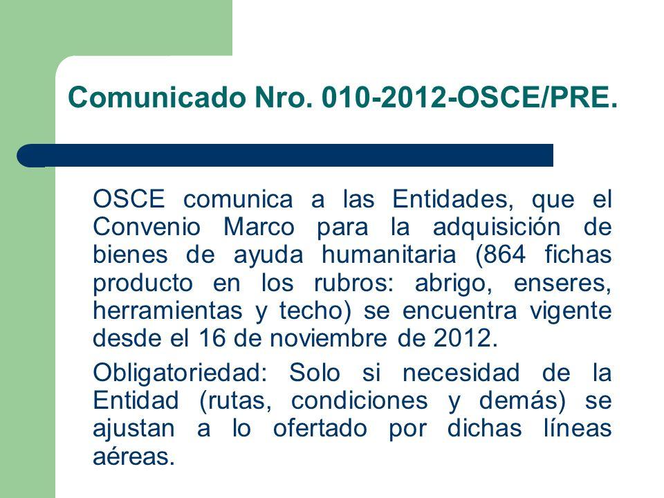 Comunicado Nro. 010-2012-OSCE/PRE. OSCE comunica a las Entidades, que el Convenio Marco para la adquisición de bienes de ayuda humanitaria (864 fichas