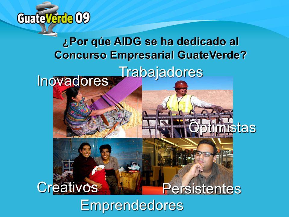 ¿Por qúe AIDG se ha dedicado al Concurso Empresarial GuateVerde.