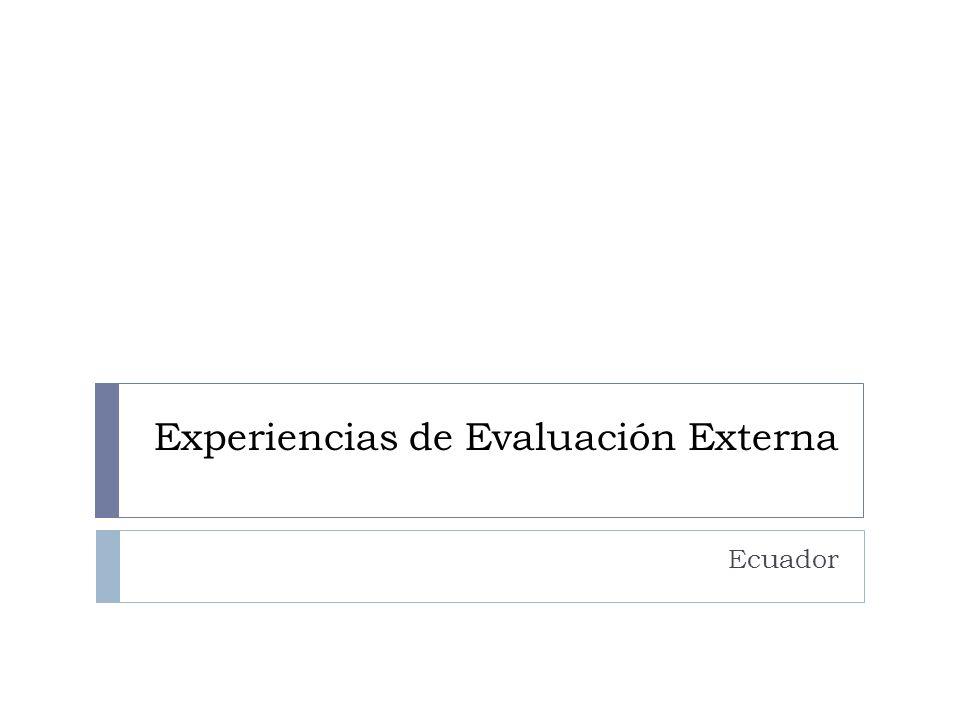 Experiencias de Evaluación Externa Ecuador