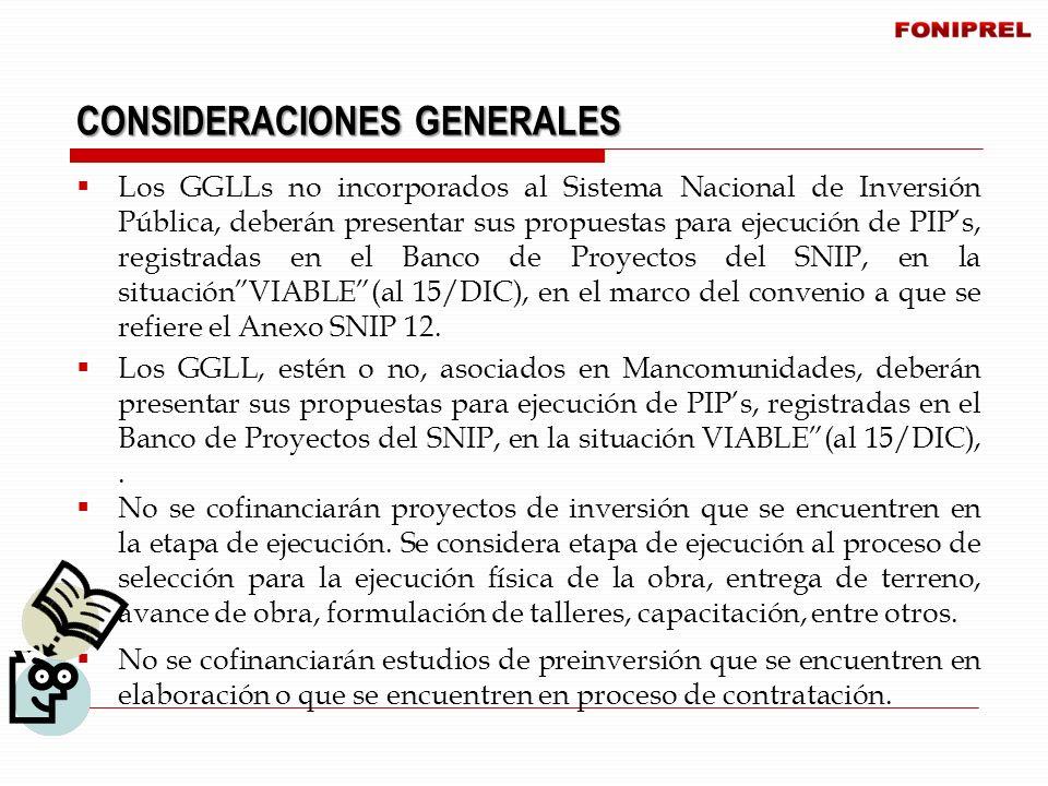 Los GGLLs no incorporados al Sistema Nacional de Inversión Pública, deberán presentar sus propuestas para ejecución de PIPs, registradas en el Banco d