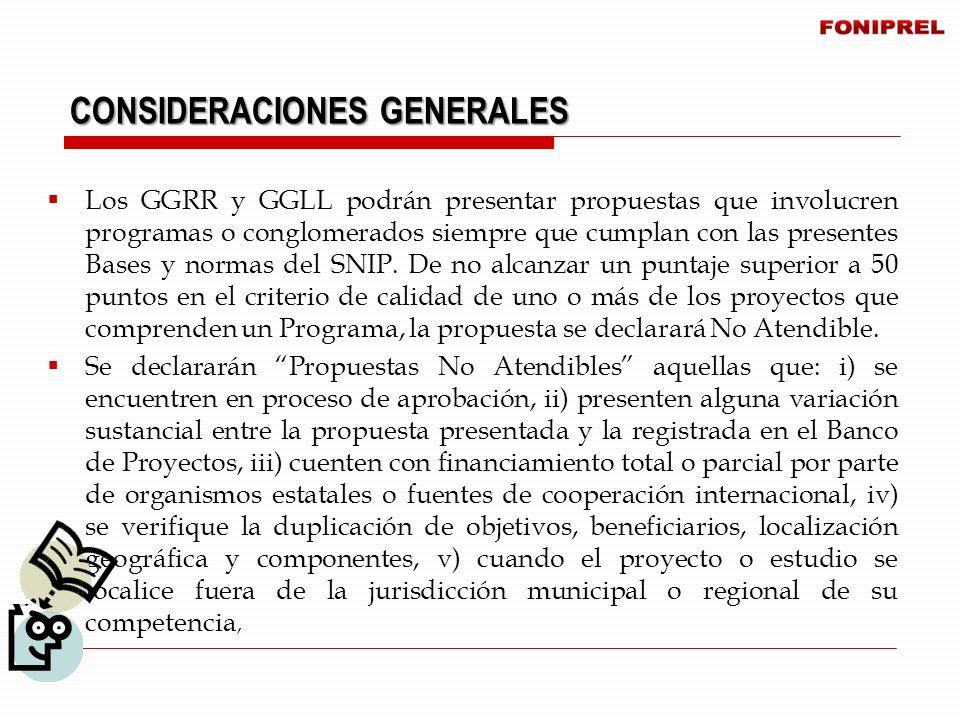 Los GGRR y GGLL podrán presentar propuestas que involucren programas o conglomerados siempre que cumplan con las presentes Bases y normas del SNIP. De