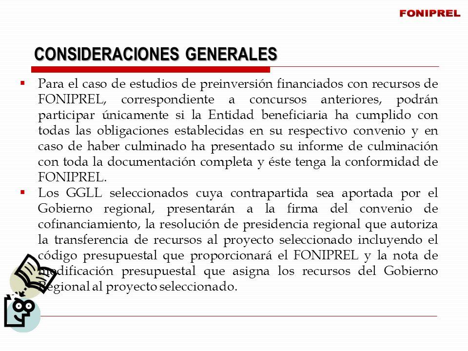 Para el caso de estudios de preinversión financiados con recursos de FONIPREL, correspondiente a concursos anteriores, podrán participar únicamente si