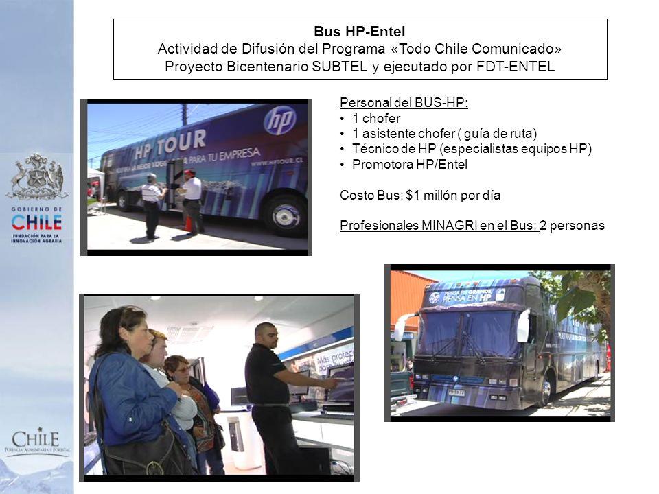 Bus HP-Entel Actividad de Difusión del Programa «Todo Chile Comunicado» Proyecto Bicentenario SUBTEL y ejecutado por FDT-ENTEL Personal del BUS-HP: 1