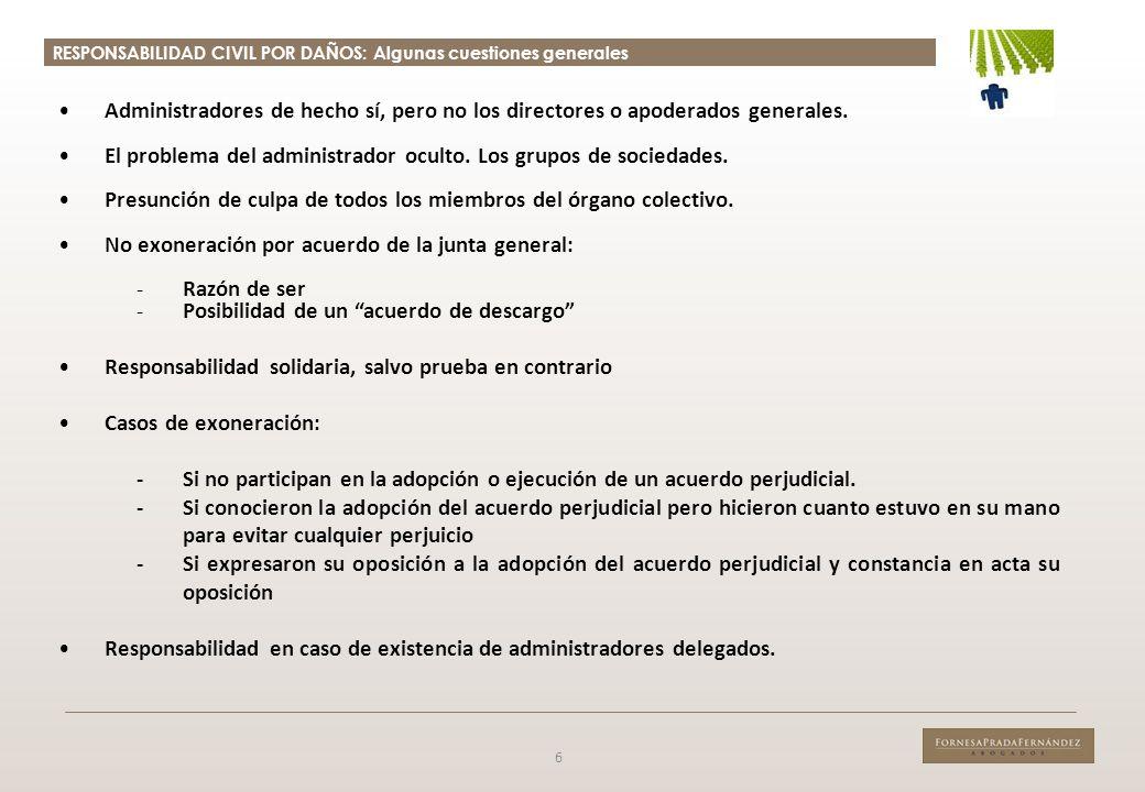 RESPONSABILIDAD CIVIL POR DAÑOS: Acción social 7 Relevancia práctica.