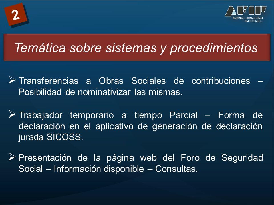 2 Transferencias a Obras Sociales de contribuciones – Posibilidad de nominativizar las mismas.