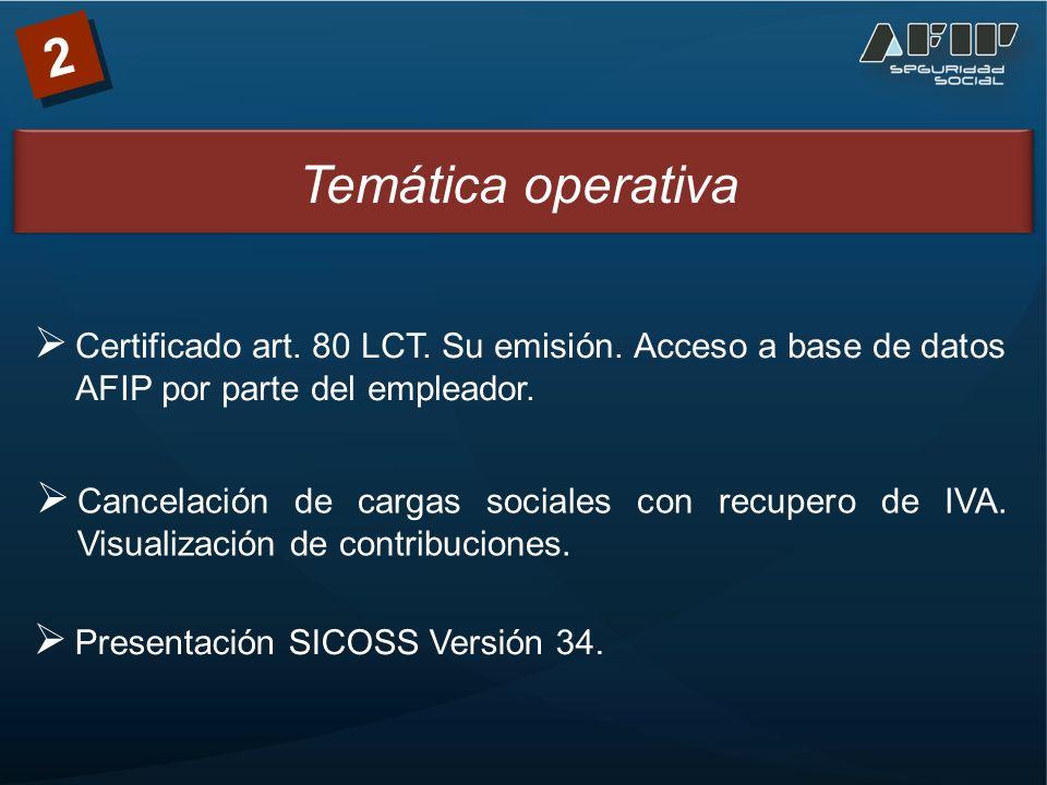 2 Temática operativa Certificado art. 80 LCT. Su emisión.