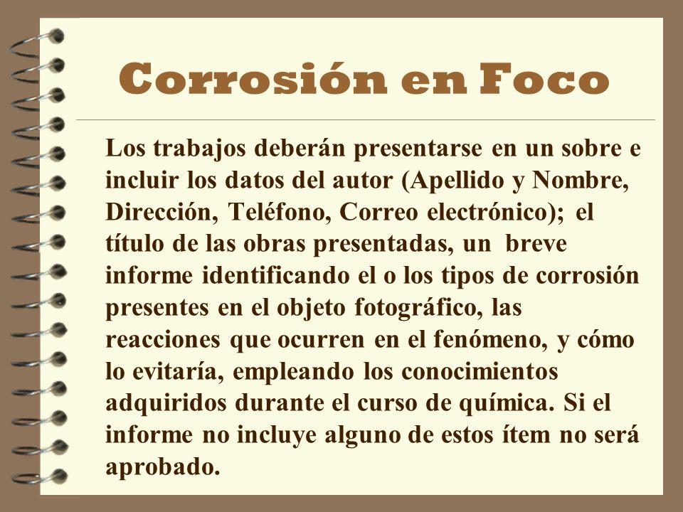 Corrosión en Foco 4 ¿En la reacción que se observa en tu imagen, podrías aprovechar la misma para obtener una pila o batería.