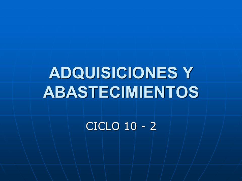 ADQUISICIONES Y ABASTECIMIENTOS CICLO 10 - 2