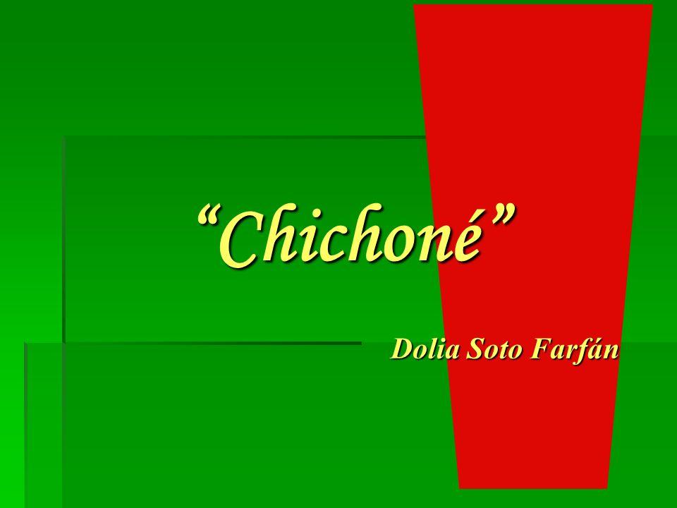 Chichoné Dolia Soto Farfán