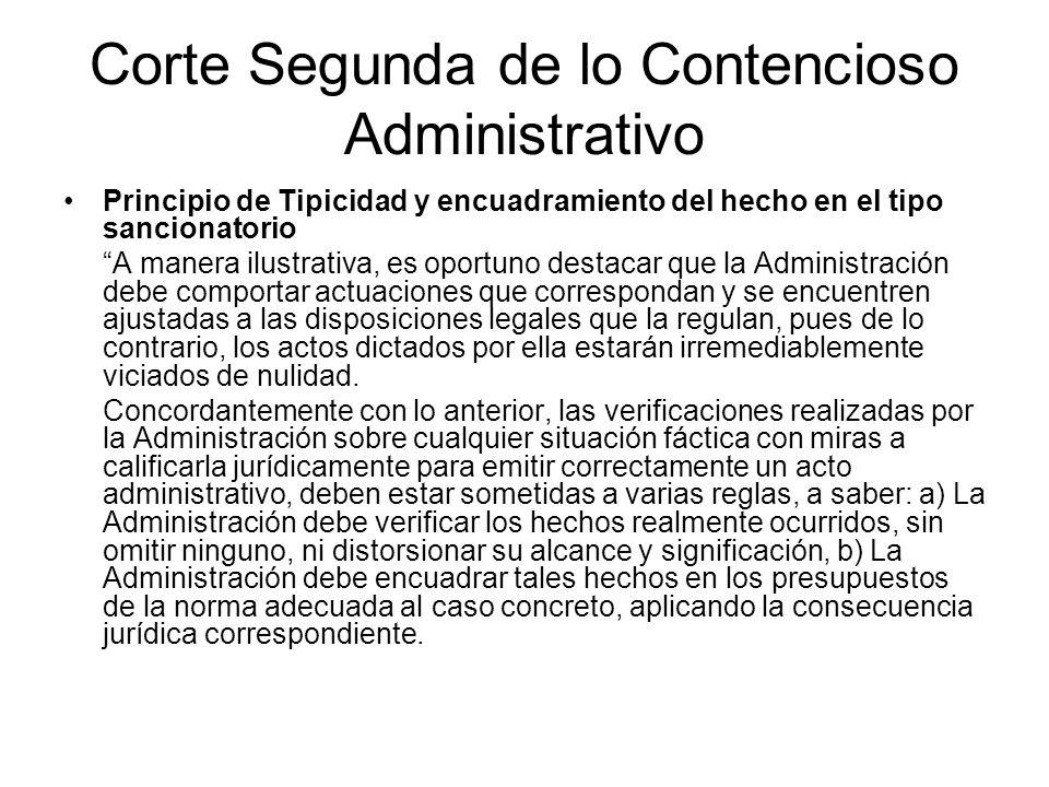 Corte Segunda de lo Contencioso Administrativo Principio de Tipicidad y encuadramiento del hecho en el tipo sancionatorio A manera ilustrativa, es opo