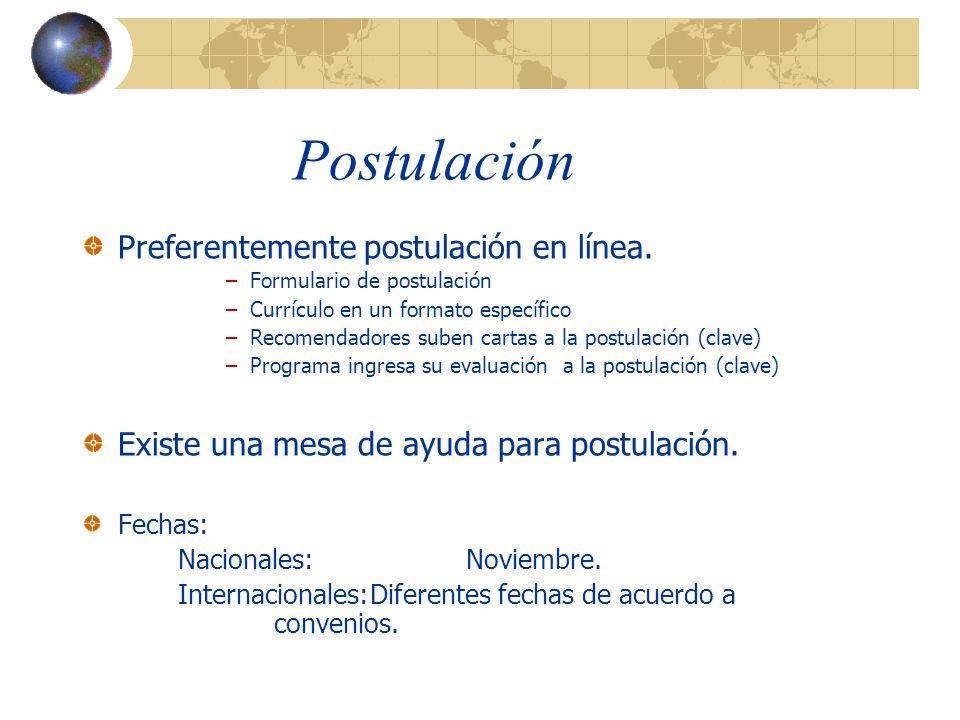 Postulación Preferentemente postulación en línea.