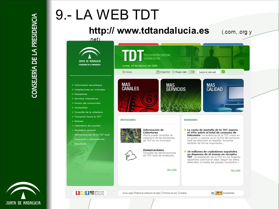 9.- LA WEB TDT http:// www.tdtandalucia.es (.com,.org y.net)