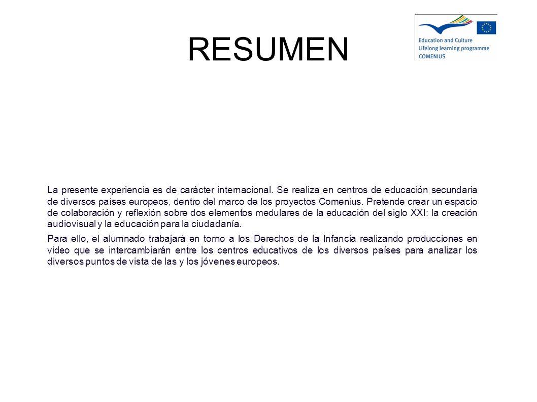 REPARTO DE RESPONSABILIDADES El centro español es el coordinador del Proyecto y coordinará los aspectos de igualdad entre hombres y mujeres.
