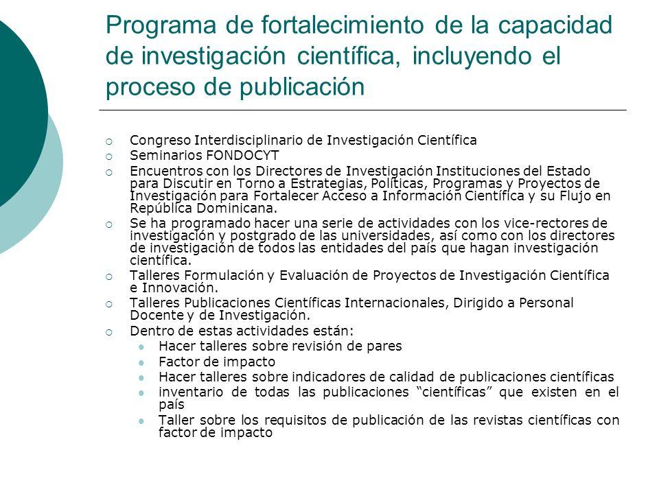 Programa de fortalecimiento de la capacidad de investigación científica, incluyendo el proceso de publicación Congreso Interdisciplinario de Investiga