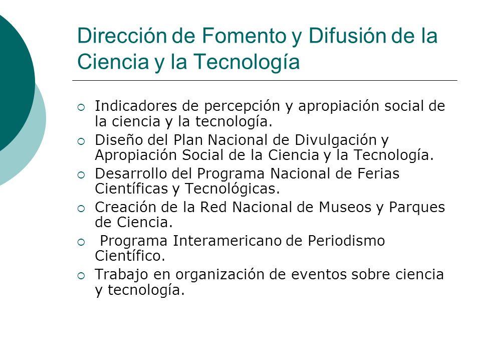 Dirección de Fomento y Difusión de la Ciencia y la Tecnología Indicadores de percepción y apropiación social de la ciencia y la tecnología. Diseño del