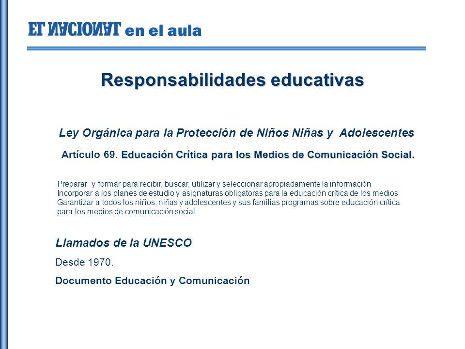 en el aula Responsabilidades educativas Ley Orgánica para la Protección de Niños Niñas y Adolescentes Educación Crítica para los Medios de Comunicación Social.