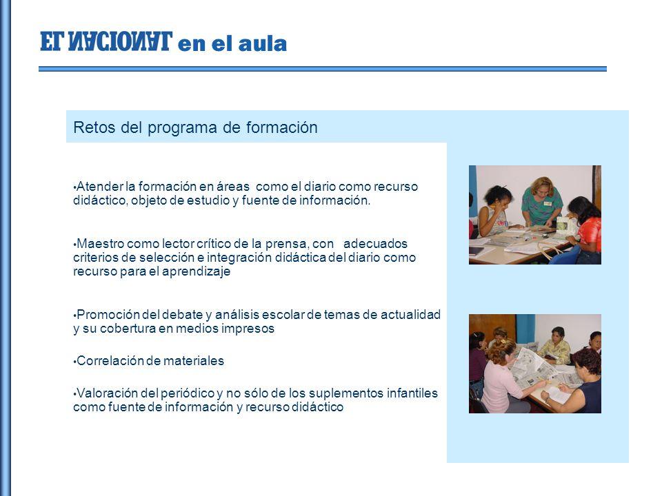 en el aula Retos del programa de formación Atender la formación en áreas como el diario como recurso didáctico, objeto de estudio y fuente de información.
