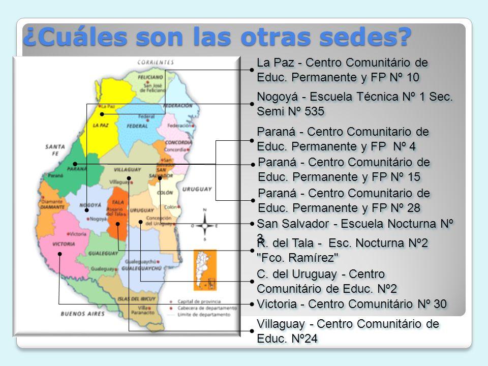 ¿Cuáles son las otras sedes.La Paz - Centro Comunitário de Educ.
