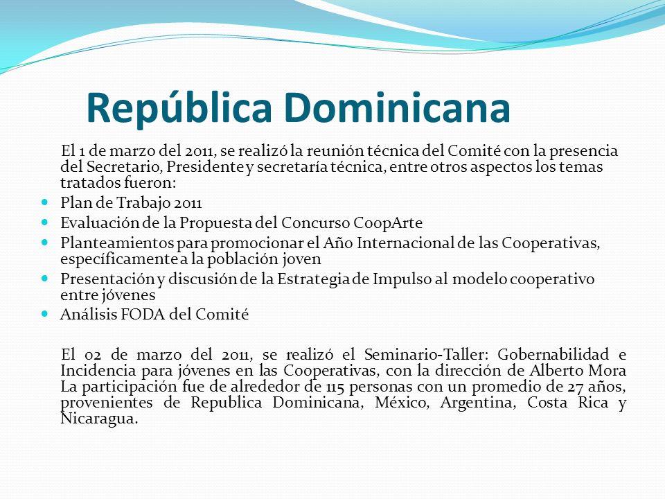 República Dominicana El 1 de marzo del 2011, se realizó la reunión técnica del Comité con la presencia del Secretario, Presidente y secretaría técnica