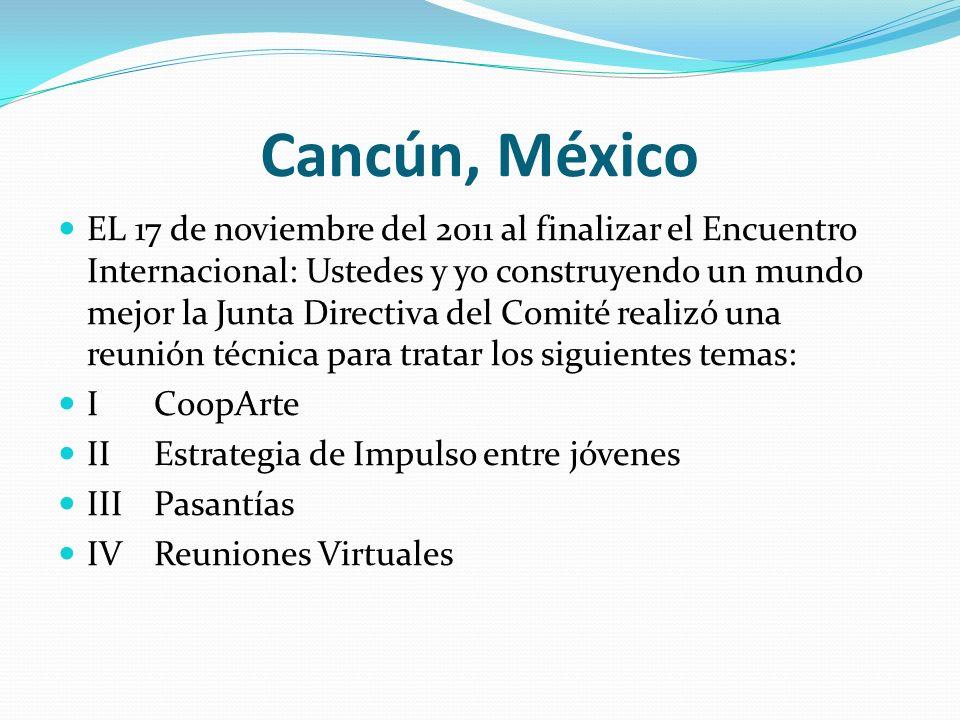 Cancún, México EL 17 de noviembre del 2011 al finalizar el Encuentro Internacional: Ustedes y yo construyendo un mundo mejor la Junta Directiva del Co