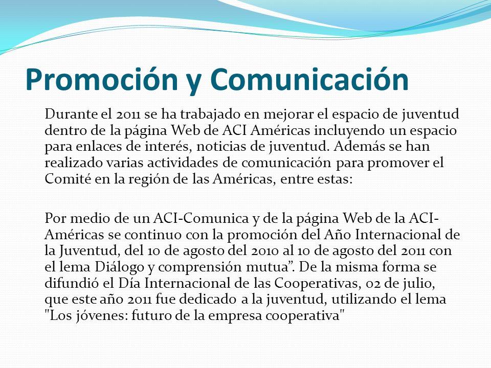 Promoción y Comunicación Durante el 2011 se ha trabajado en mejorar el espacio de juventud dentro de la página Web de ACI Américas incluyendo un espac