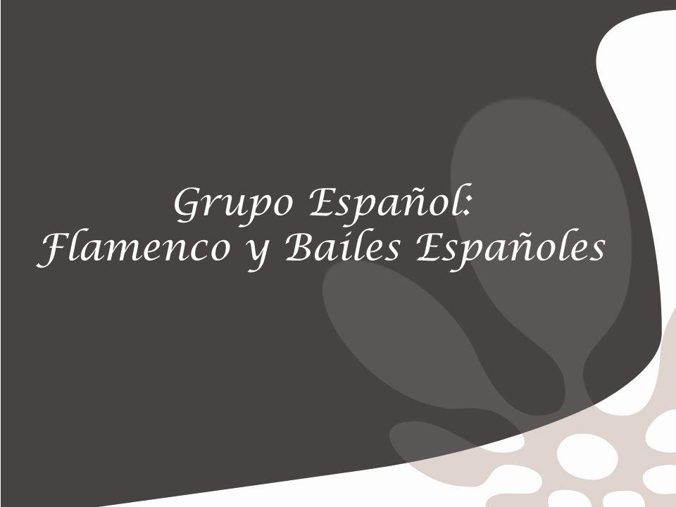 Grupo Español: Flamenco y Bailes Españoles