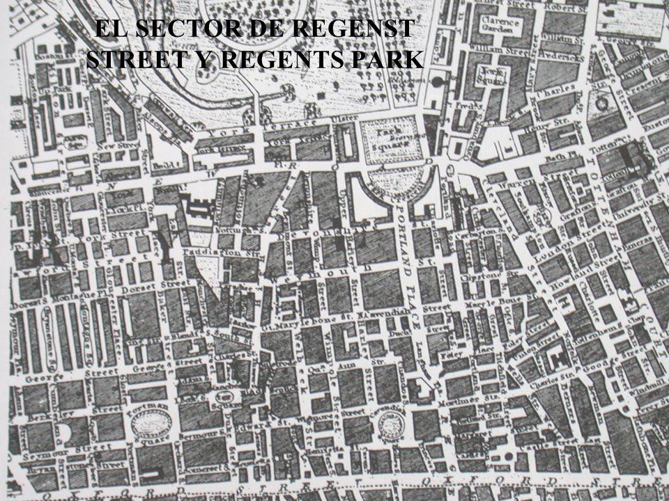 EL SECTOR DE REGENST STREET Y REGENTS PARK