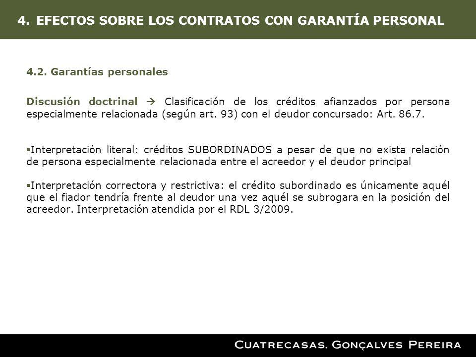 4.EFECTOS SOBRE LOS CONTRATOS CON GARANTÍA PERSONAL 4.2. Garantías personales Discusión doctrinal Clasificación de los créditos afianzados por persona