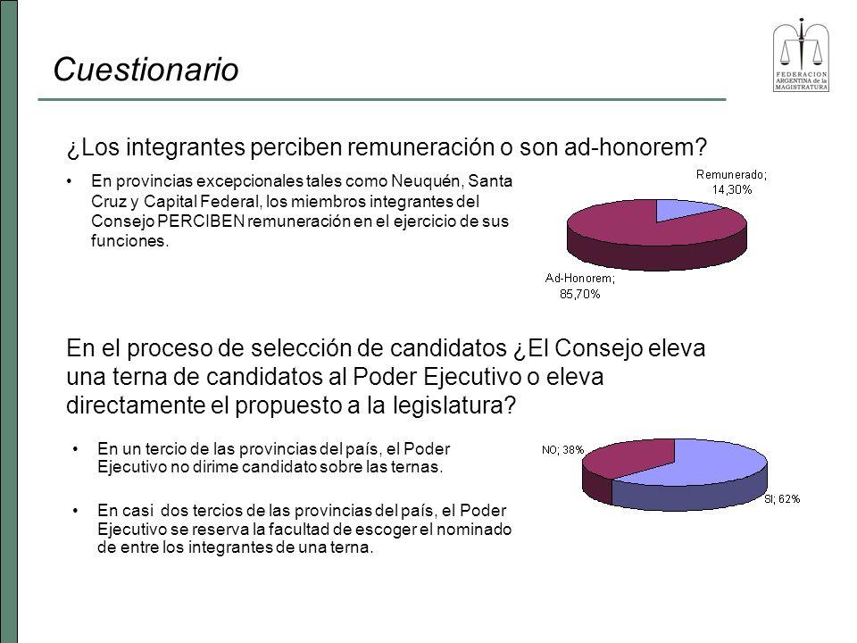 Cuestionario En provincias excepcionales tales como Neuquén, Santa Cruz y Capital Federal, los miembros integrantes del Consejo PERCIBEN remuneración