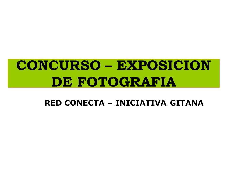 CONCURSO – EXPOSICION DE FOTOGRAFIA RED CONECTA – INICIATIVA GITANA