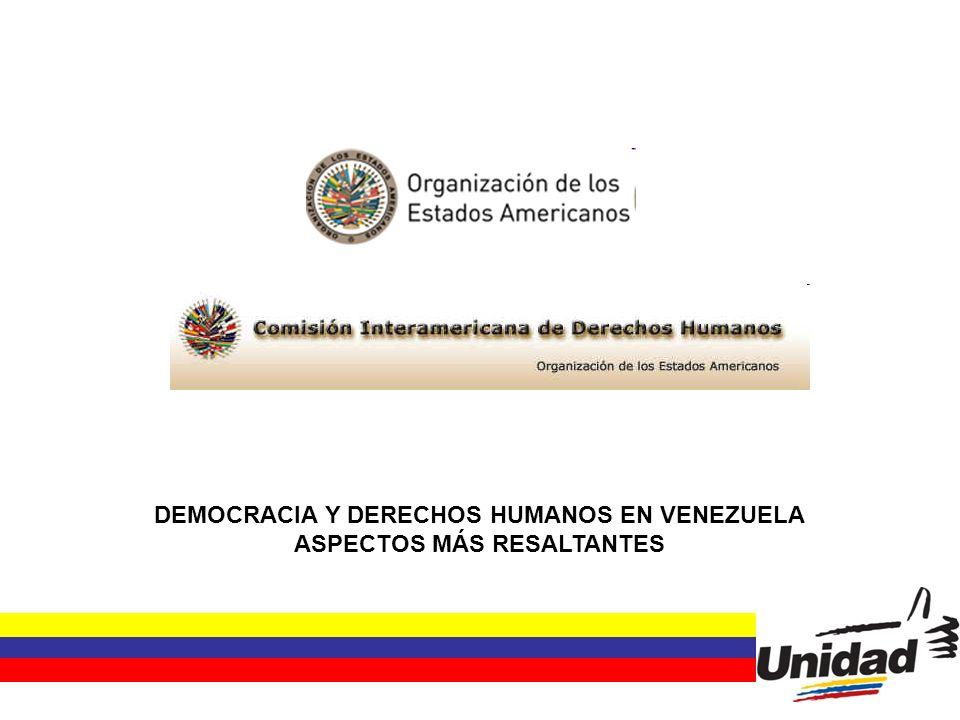 DEMOCRACIA Y DERECHOS HUMANOS EN VENEZUELA ASPECTOS MÁS RESALTANTES