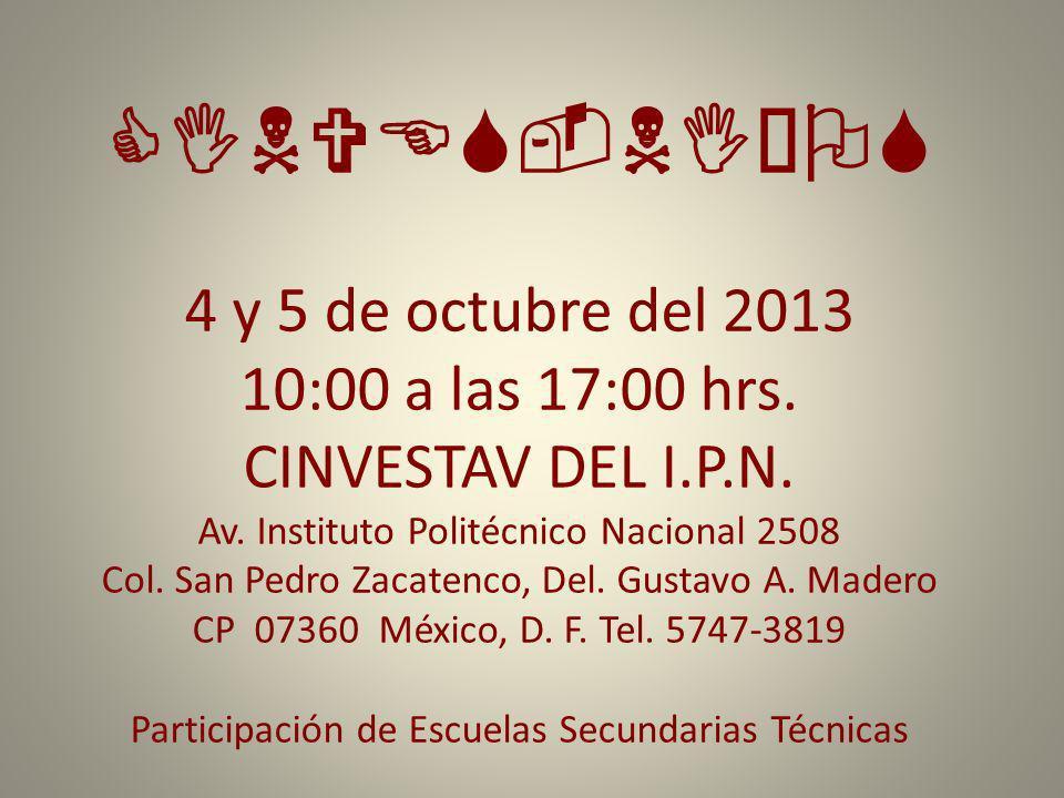 CINVES-NIÑOS 4 y 5 de octubre del 2013 10:00 a las 17:00 hrs.