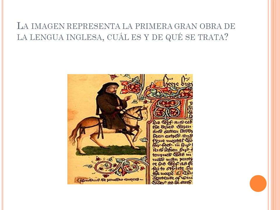 L A IMAGEN REPRESENTA LA PRIMERA GRAN OBRA DE LA LENGUA INGLESA, CUÁL ES Y DE QUÉ SE TRATA
