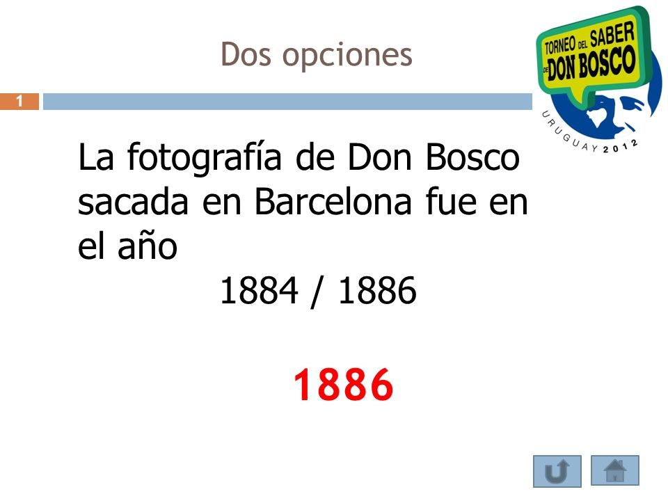 Dos opciones La fotografía de Don Bosco sacada en Barcelona fue en el año 1884 / 1886 1886 1