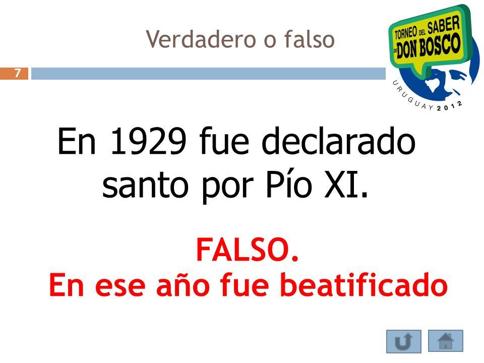 Verdadero o falso «Morir antes que pecar», era uno de los propósitos de Miguel Rúa FALSO.