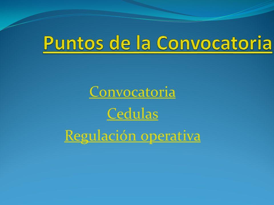 Convocatoria Cedulas Regulación operativa