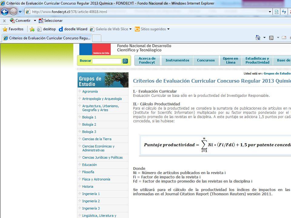 Comisión Nacional de Investigación Científica y Tecnológic a 31 Criterios de evaluación Evaluación curricular.