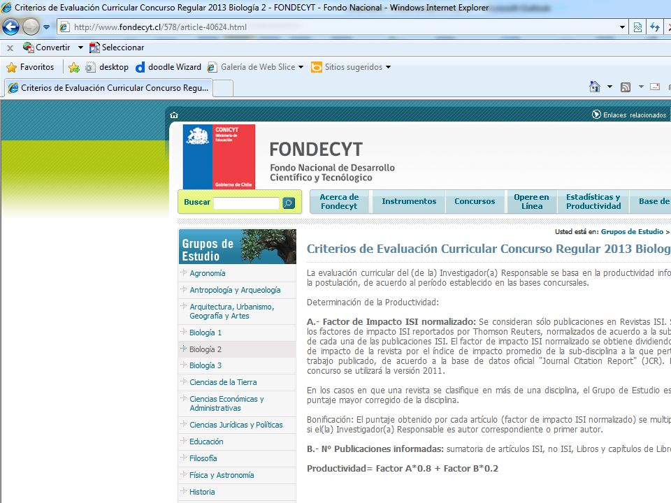 Comisión Nacional de Investigación Científica y Tecnológic a 32 Criterios de evaluación Evaluación curricular.
